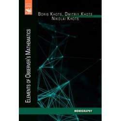 Elements of Observer's Mathematics: Monography